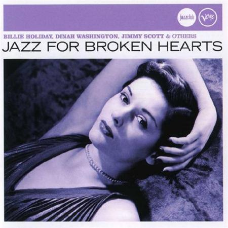 VA - Jazz for Broken Hearts (2007) FLAC