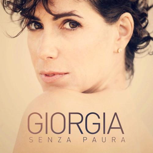 Giorgia - Senza Paura (2013)