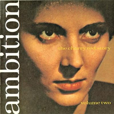 VA - Ambition: The Cherry Red Story, Vol.2 (1991)