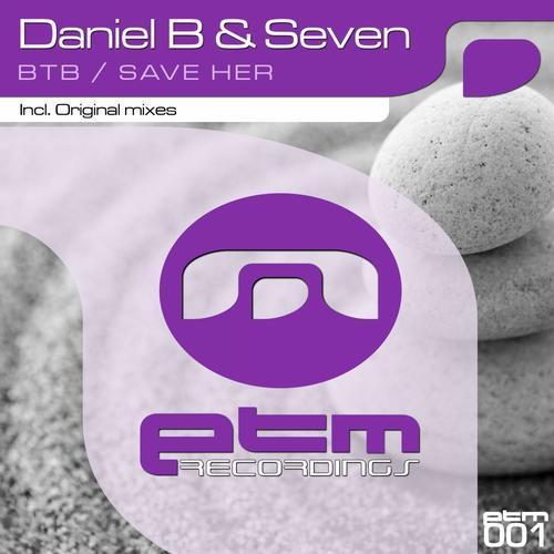 Daniel B And Seven - Btb (2013)