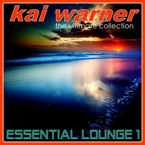 Kai Warner - Essential Lounge 1 (2012)