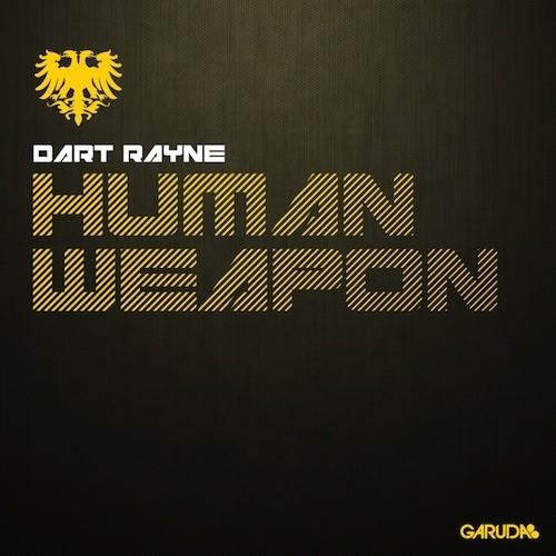 Dart Rayne - Human Weapon (2013)