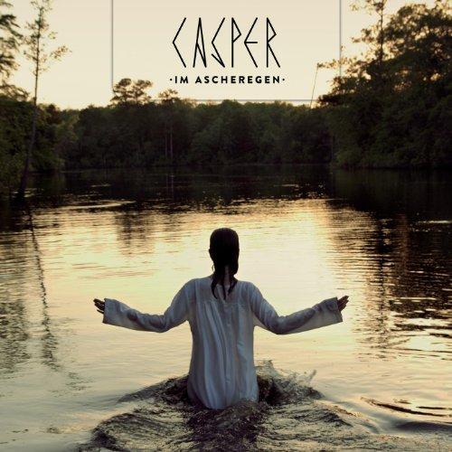 Casper - Im Ascheregen (Single & Video) (2013)