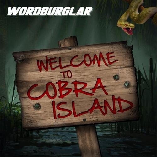 Wordburglar - Welcome To Cobra Island (2013)