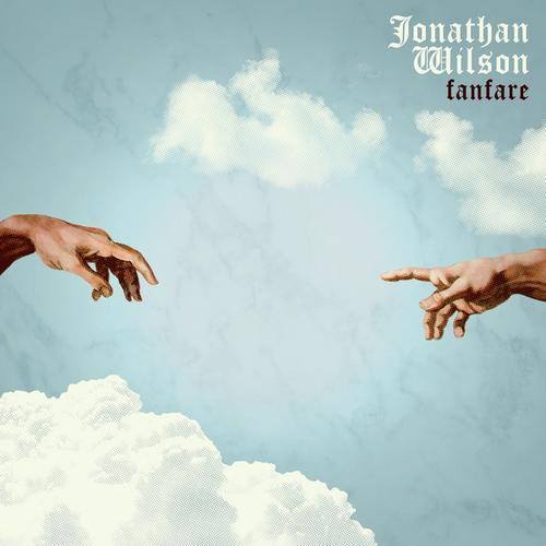 Jonathan Wilson - Fanfare (2013)
