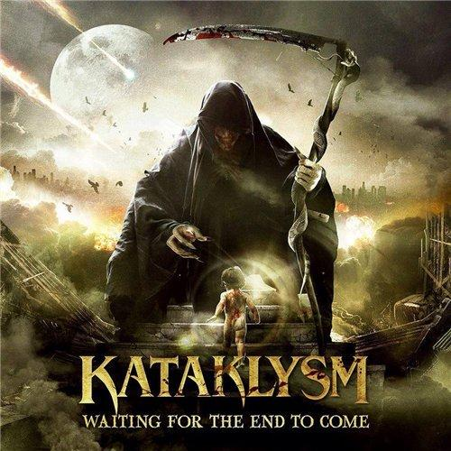 Kataklysm - Waiting For The End To Come (2013)
