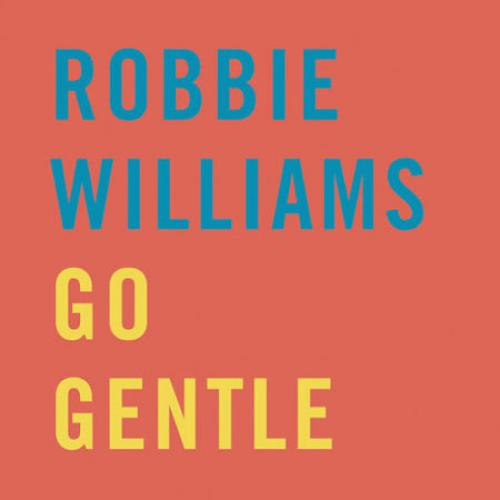 Robbie Williams - Go Gentle (2013)