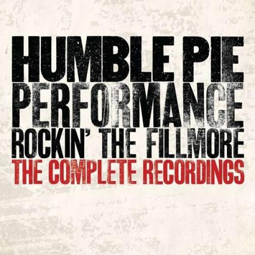 Humble Pie - Performance Rockin' The Fillmore (2013)