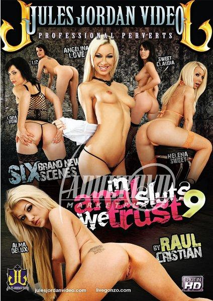 In Anal Sluts We Trust 9 (2014/DVDRip)