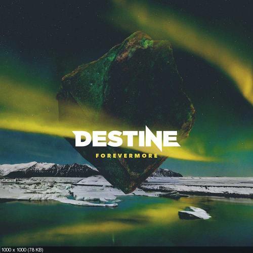 Destine - Forevermore (2015)
